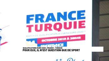 France / Turquie : Pour eux, il n'est question que de sport