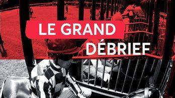 Le Grand Debrief du 13/10/2019