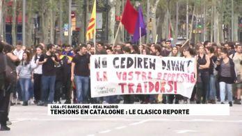 Tensions en Catalogne : Le Clasico reporté