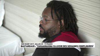 "Bastareaud : ""Vahaamahina va avoir des semaines compliquées"""