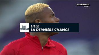 Lille : La dernière chance