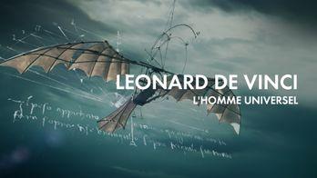 Léonard de Vinci, l'homme universel