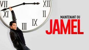 Maintenant ou Jamel