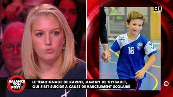Le témoignage de Karine, maman de Thybault qui s'est suicidé à cause du harcèlement scolaire