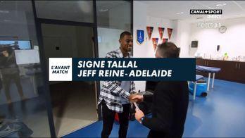 Signé Tallal avec Jeff Reine-Adelaide