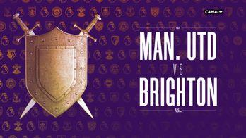 Manchester United / Brighton : le grand format