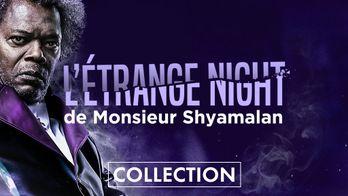 L'étrange Night de Monsieur Shyamalan
