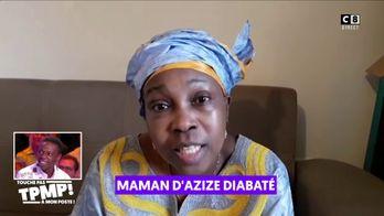 """Le message très émouvant de la maman de Azize Diabaté pour son fils : """"Je suis fière de toi"""""""