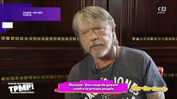Renaud : Son coup de gueule contre la presse people