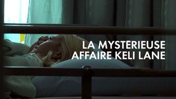 La mystérieuse affaire Keli Lane