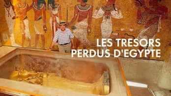 Les trésors perdus d'Egypte