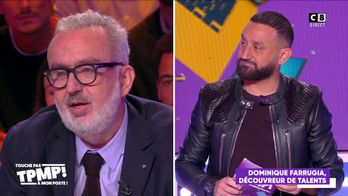 "Dominique Farrugia : ""Je suis fier de Cyril Hanouna"""