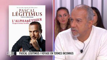 Pascal Légitimus : Voyage en termes inconnus