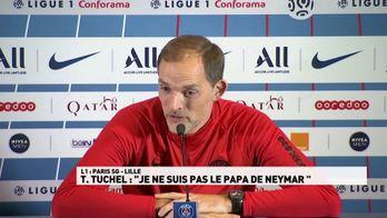 """T.Tuchel : """"Je ne suis pas le papa de Neymar"""""""