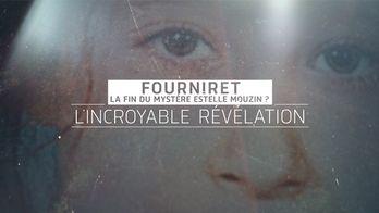 L'incroyable révélation : Fourniret, la fin du mystère Estelle Mouzin ?