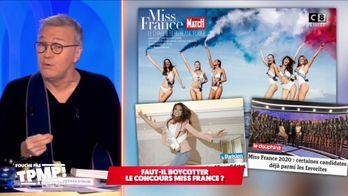 Le quart d'heure sans filtre : Pourquoi Laurent Ruquier appelle à boycotter le concours Miss France