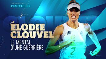 Élodie Clouvel - Le mental d'une guerrière