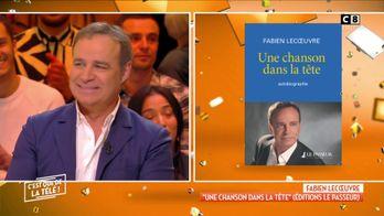 """Fabien Lecoeuvre : """"Une chanson dans la tête"""" Pourquoi a-t-il décidé d'écrire son autobiographie ?"""