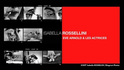 Isabella Rossellini, Eve Arnold et les actrices