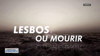 Lesbos ou mourir