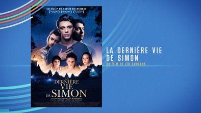 Les + de la rédac - La dernière Vie de Simon