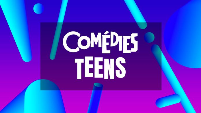 Comédies Teen