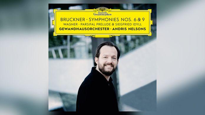 Andris Nelsons - Bruckner Symphonies nos. 6 & 9