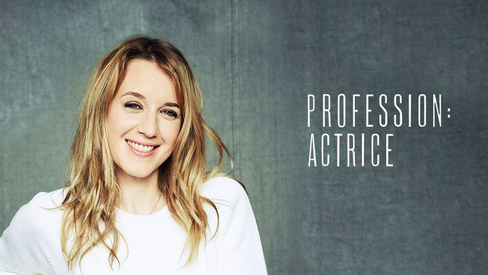 Profession : actrice