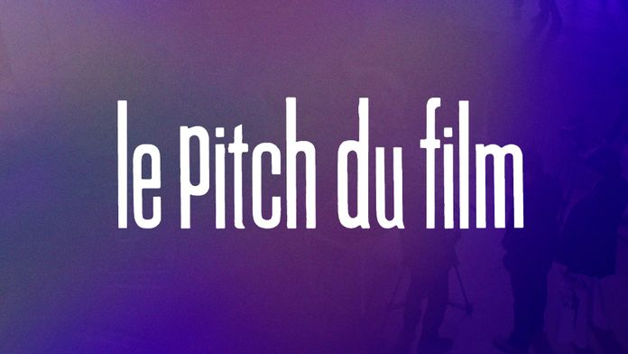 Le pitch du film
