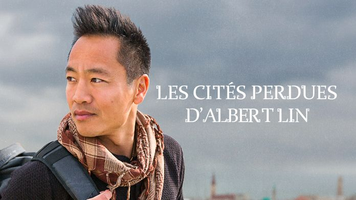 Les cités perdues d'Albert Lin