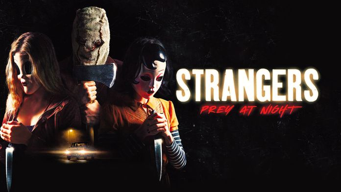 Strangers : Prey at Night