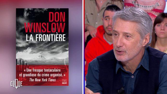 """Antoine De Caunes recommande """"La frontière"""" de Don Winslow"""