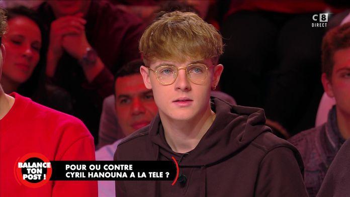 """Clément, étudiant explique pourquoi il déteste Cyril Hanouna : """"Tu humilies tes chroniqueurs"""""""