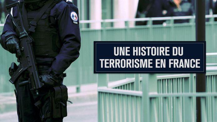 Une histoire du terrorisme en France