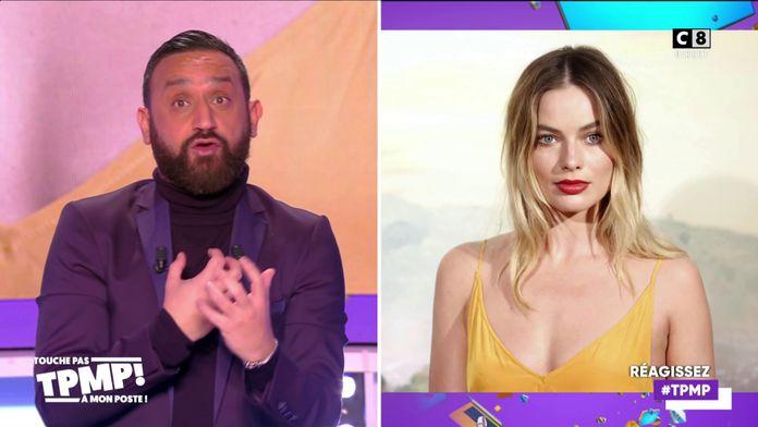 """Cyril Hanouna : """"Je vais rencontrer Margot Robbie à Londres"""""""