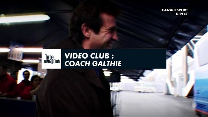 Video Club : Coach Galthié