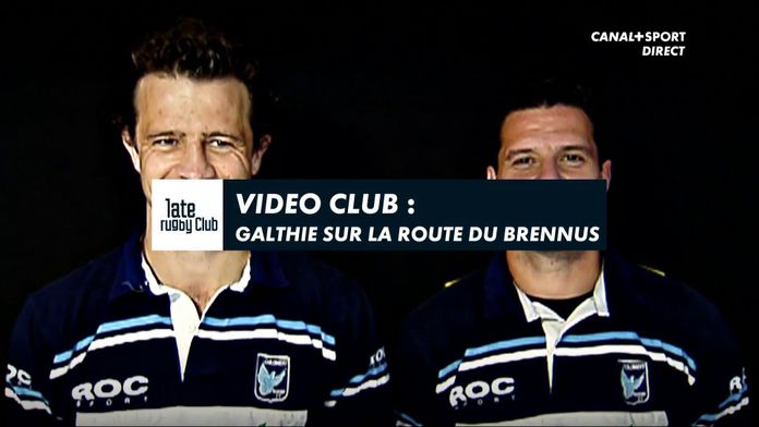 Video Club : Galthié sur la route du Brennus
