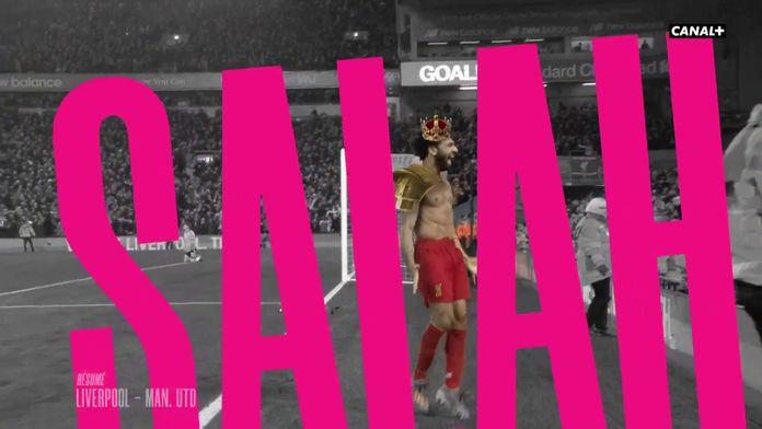 """Le """"King"""" résumé de Liverpool / Manchester United"""