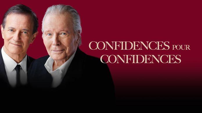 Confidences pour confidences