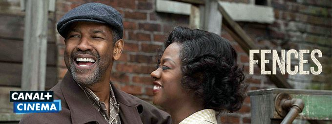 Fences en mars sur CANAL+ Cinema