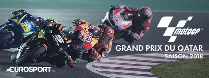 Moto GP saison 2018 Grand Prix du Qatar en mars sir Eurosport