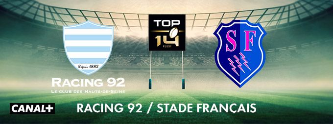 Top 14 - Racing 92 / Stade français en mars sur CANAL+