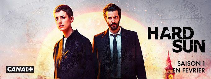 Hard Sun - saison 1 en février sur CANAL+
