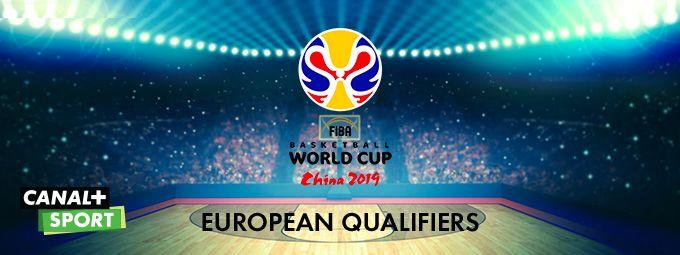 FIBA basketball World CUP 2019 - European Qualifiers en février sur CANAL+ SPORT