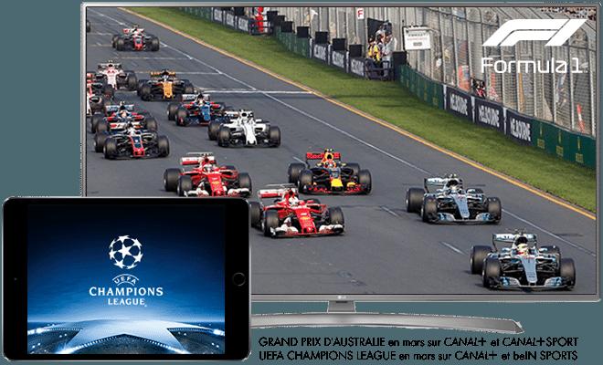 Reprise Championnat du Monde de Formule 1 / Grand Prix d'Australie en mars sur CANAL+ SPORT / L'intégralité de l'UEFA Champions League saison 2017-2018  en mars sur CANAL+ et BeIN SPORTS