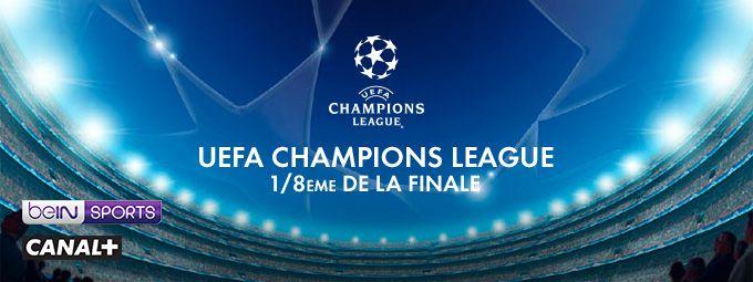 1/8ème de finale de l'UEFA Champions League