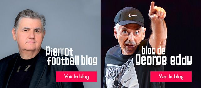Pierrot football blog - Le blog de Georges Eddy