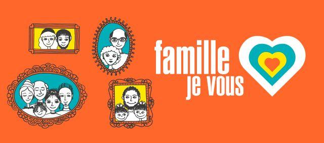 Famille je vous aime