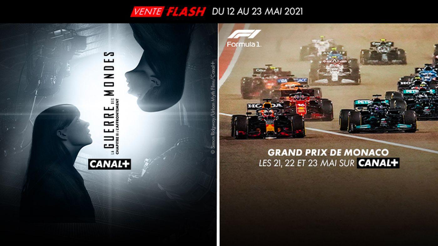 Vente flash : la guerre des mondes sur CANAL+/ Formula 1 grand prix de monaco les 21,22,23 Mai sur CANAL+
