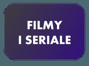 Filmy i seriale